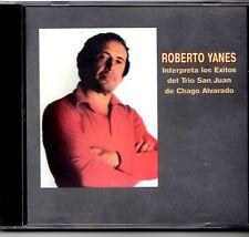 """ROBERTO YANES - """"INTERPRETA EXITOS DEL TRIO SAN JUAN"""" - CD"""