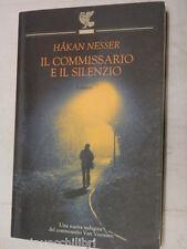 IL COMMISSARIO E IL SILENZIO Hakan Nesser Carmen Giorgetti Cima Guanda 2004 di