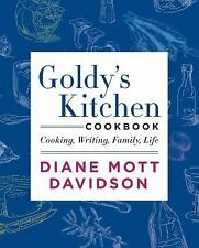 Goldy's Kitchen Cookbook: Cooking, Writing, Family, Life, Davidson, Diane Mott,