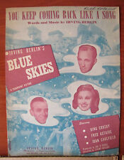 You Keep Coming Back Like A Song -1945 sheet music - Irving Berlin- Blue Skies