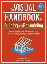 THE VISUAL HANDBOOK OF BUILDING AND REMODELING - CHARLIE WING (PAPERBACK) NEW