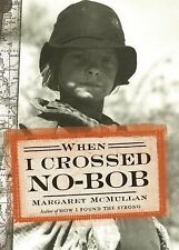 Margaret Mcmullan - When I Crossed No Bob (2014) - Used - Trade Cloth (Hard