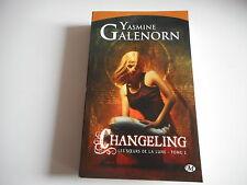 CHANGELING les soeurs de la lune tome 2 - YASMINE GALENORN