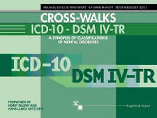 Cross-Walks Icd-10 - Dsm Iv-Tr: A Synopsis of Classifications of-ExLibrary