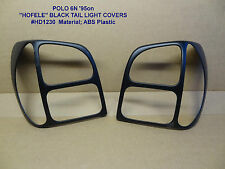 VW Polo 6N GENUINE HOFELE BLACK TAIL LIGHT COVERS (paintable) VOLKSWAGEN REAR