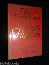 The Temptation of Eileen Hughes - Brian Moore (Hardback, 1981-1st) First Edition