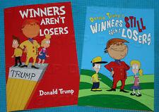 Books (1) Winners Aren't Losers & (1) Winners Still Aren't Losers Donald Trump
