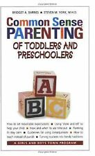 Common Sense Parenting of Toddlers and Preschoolers by Steven M. York and Bridge