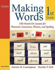 Making Words: Making Words First Grade : 100 Hands-On Lessons for Phonemic...