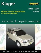 Gregorys Service Repair Manual Toyota Kluger V6 Petrol 2003-2014 OWNERS WORKSHOP