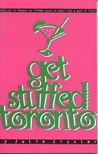 Get Stuffed Toronto : Eating Out in Toronto for under $15 by Insomniac Press...