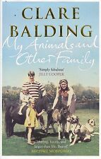 CLARE BALDING  MY ANIMALS AND OTHER FAMILY SIGNED COPY
