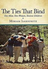 The Ties That Bind by Miriam Ilgenfritz and signed by Author-Paperback-2010