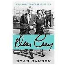 Dear Cary: My Life with Cary Grant by Dyan Cannon (Paperback)