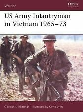 New Warrior: US Army Infantryman in Vietnam 1965-73 98 by Gordon L. Rottman