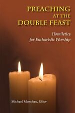 Preaching at the Double Feast: Homiletics for Eucharistic Worship, , Acceptable