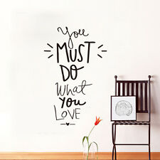 You Must Do What You Love  Quote Wall Stickers For Kids Room Bedroom  Home Decal