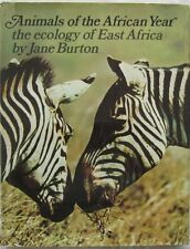 Animals Of The African Year The Ecology Of East Africa Maurice Burton 1972