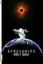 Spaceships: A Reference Guide to International Reusable Launch Vehicle Concepts