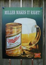 Miller Makes It Right Tin Metal Sign Champagne Beer High Life Bar Drinks Brew