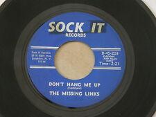 """MISSING LINKS DON'T HANG ME UP SOCK IT orig US G45 GARAGE FOLK ROCK 7"""" 45 HEAR"""