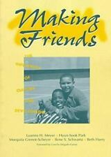 Making Friends: The Influences of Culture and Development (Children, Y-ExLibrary