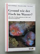 Gesund wie der Fisch im Wasser? Fischkrankheiten in Süß- Meerwasseraquarien 1992