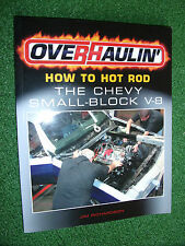 Overhaulin' How to Hot Rod Chevy Small-block V-8 V8 Motorbooks Workshop Manual