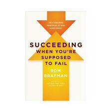 Rom Brafman~SUCCEEDING WHEN YOU'RE SUPPOSED TO FAIL~1ST/DJ~SIGNED~NICE COPY