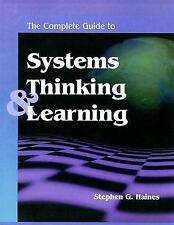 The Complete Guide to Systems Thinking & Learning