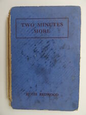 Children's Sermon/Prayer Book - Two Minutes More by Hugh Redwood. Vintage 1945.