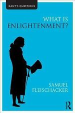 WHAT IS ENLIGHTENMENT?  KANT'S QUESTIONS by FLEISCHACKER - USA STUDENT TEXTBOOK