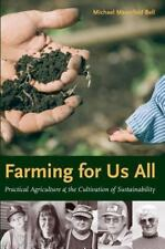 Farming for Us All: Practical Agriculture & the Cultivation of Sustainability (R