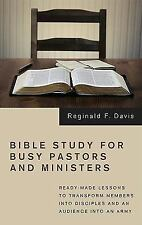 Bible Study for Busy Pastors and Ministers: Ready-made Lessons to Transform Memb