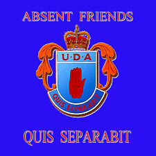 **ABSENT FRIENDS** **Quis Separabit** - UDA  *NEW* - LOYALIST/ULSTER/ORANGE CD