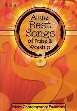 All the Best Songs of Praise & Worship 3: More Contemporary Favorites