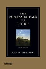 The Fundamentals of Ethics by Russ Shafer-Landau (2014, Paperback)