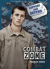 Combat Zone (Support and Defend)