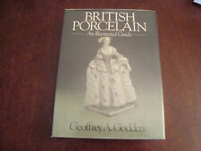 British Porcelain An Illustrated Guide Geoffrey A Godden