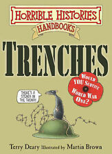 Trenches by Terry Deary (Paperback, 2008)