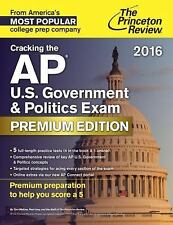 College Test Preparation: Cracking the AP U. S. Government and Politics Exam...