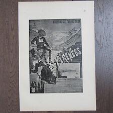 AFFICHETTE PUBLICITE ANCIENNE 1898 CHEMIN DE FER DU MIDI LES PYRÉNÉES