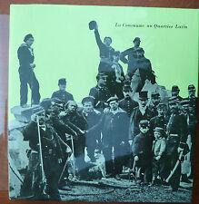 Livre LA COMMUNE AU QUARTIER LATIN par Maurice Choury