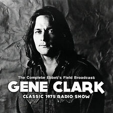 GENE CLARK of THE BYRDS New Sealed 2017 UNRELEASED 1975 LIVE CONCERT CD
