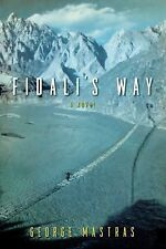 Fidali's Way: A Novel by George Mastras - Hardcover w/ dust jacket First Edition