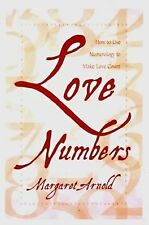 Love Numbers: How to Use Numerology to Make Love Count, Arnold, Margaret, New Bo