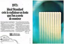 Publicité Advertising 1973 (2 pages) Le radiateur en fonte Ideal Standard