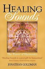Healing Sounds : The Power of Harmonics by Jonathan Goldman (2002, Paperback)