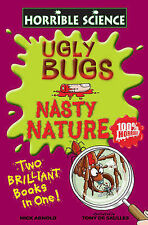 Nick Arnold,Tony De Saulles Ugly Bugs and Nasty Nature Excellent Book