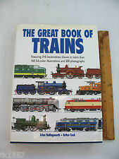 The Great Book of Trains by Brian Hollingsworth & Arthur F. Cook 1998, Hardcover